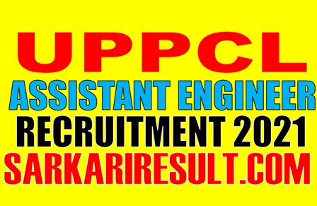 UPPCL Assistant Engineer JE Recruitment 2020-2021
