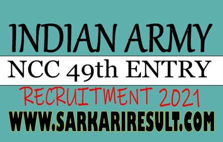 Join Indian Army NCC 49 Entry 2021