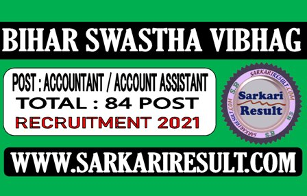 Bihar Swastha Vibhag Accountant Recruitment 2021