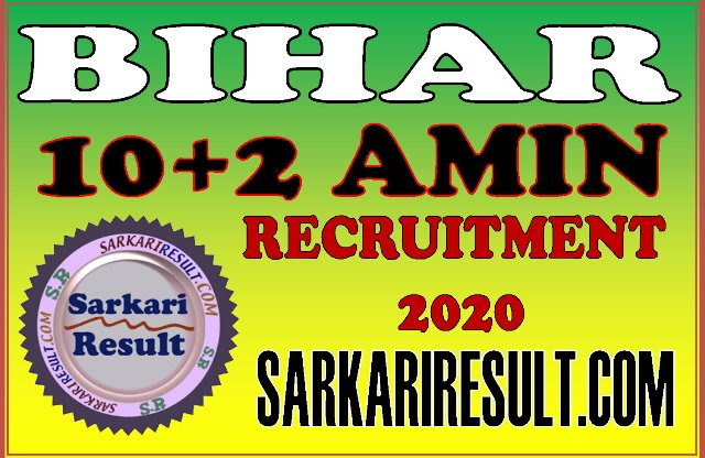 Bihar AMIN 10+2 Recruitment 2020