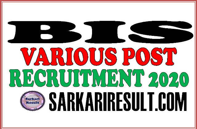 BIS Group A B C Recruitment 2020