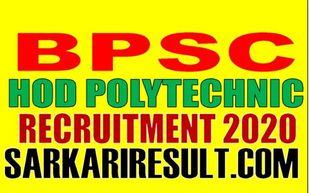 Bihar BPSC HOD Civil Mechanical Electronics Recruitment 2020