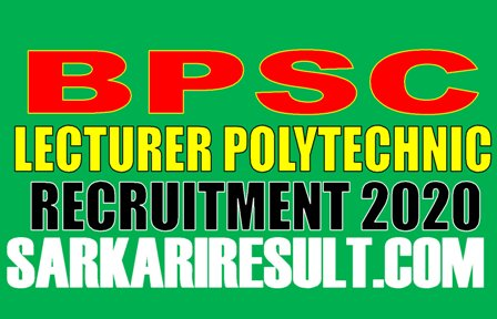 BPSC Lecturer Polytechnic College Recruitment 2020