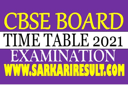 CBSE Board Time Table 2021