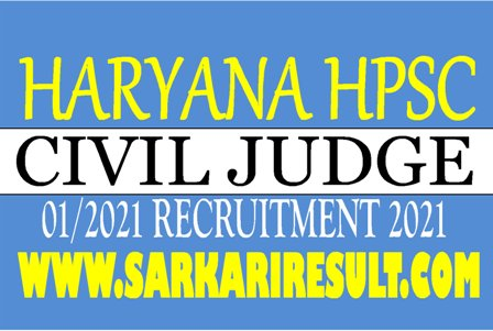 Haryana HPSC Civil Judge 2021