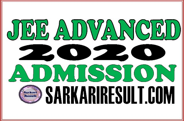IIT JEE Advanced Admission Online Form 2020