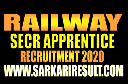 Railway SECR Apprentice Recruitment 2020
