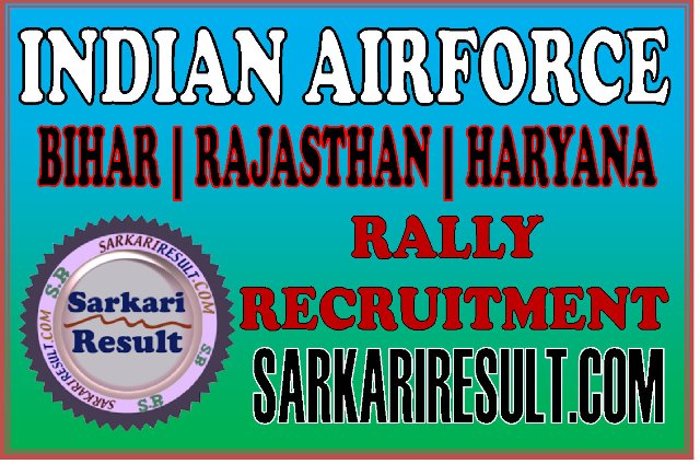 Indian Airforce Rally Recruitment 2020