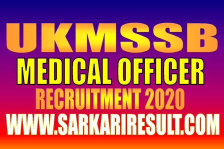 UKMSSB MO Recruitment 2020