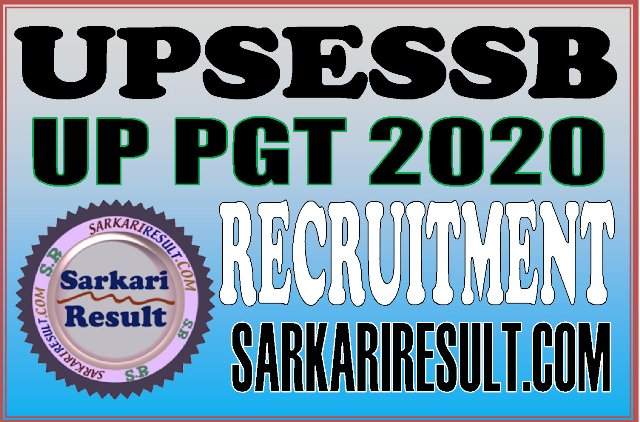 UPSESSB UP PGT Recruitment 2020