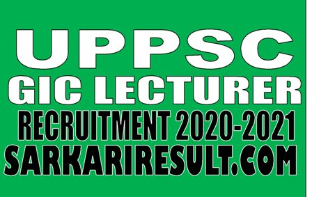 UPPSC GIC Lecturer Recruitment 2020-2021